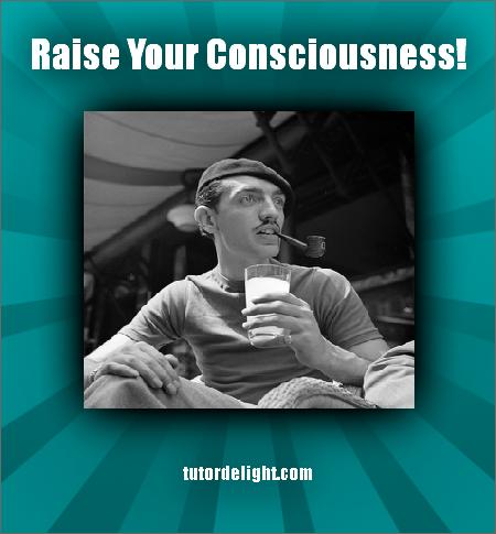 raise your consciousness